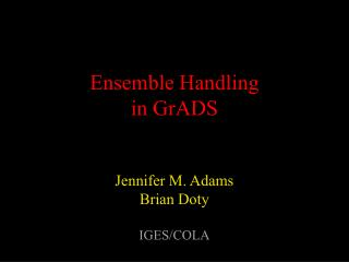 Ensemble Handling in GrADS
