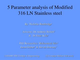 5 Parameter analysis of Modified 316 LN Stainless steel