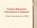 Positive Behavioral Interventions  Supports