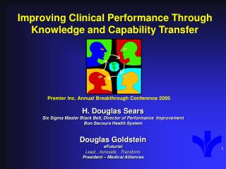 Improving Clinical Performance Through Knowledge and Capability Transfer