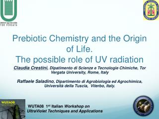 Prebiotic Chemistry and the Origin of Life.  The possible role of UV radiation