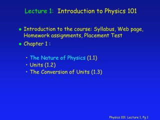 Lecture 1:  Introduction to Physics 101