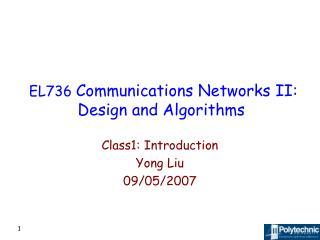 EL736  Communications Networks II: Design and Algorithms