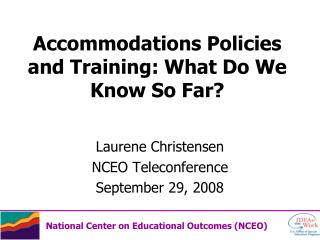 Accommodations Policies and Training: What Do We Know So Far?