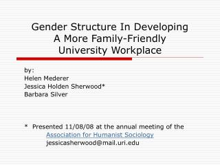 Gender Structure In Developing  A More Family-Friendly  University Workplace
