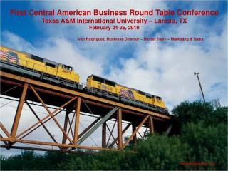 First Central American Business Round Table Conference  Texas AM International University - Laredo, TX   February 24-26,