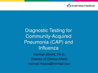 Diagnostic Testing for Community-Acquired Pneumonia CAP and Influenza