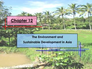 The Environment and                  Sustainable Development in Asia