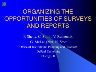 ORGANIZING THE OPPORTUNITIES OF SURVEYS AND REPORTS