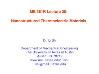 ME 381R Lecture 20:  Nanostructured Thermoelectric Materials