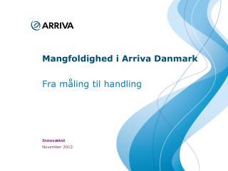 Mangfoldighed i  Arriva Danmark
