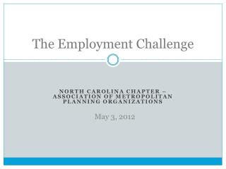 The Employment Challenge