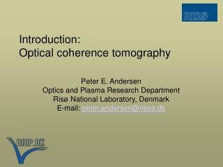 Introduction: Optical coherence tomography