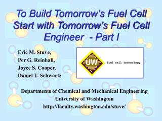 To Build Tomorrow s Fuel Cell Start with Tomorrow s Fuel Cell Engineer  - Part I