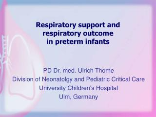 Respiratory support and  respiratory outcome  in preterm infants