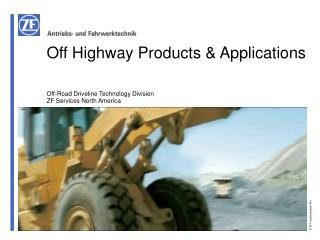Off Highway Products  Applications