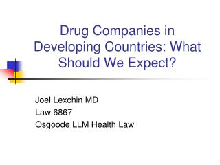 Drug Companies in Developing Countries: What Should We Expect