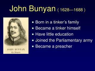 John Bunyan  1628 1688
