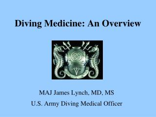 Diving Medicine: An Overview
