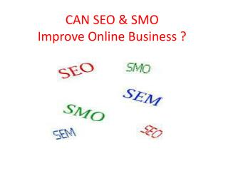 CAN SEO & SMO Improve Online Business By GOIGI
