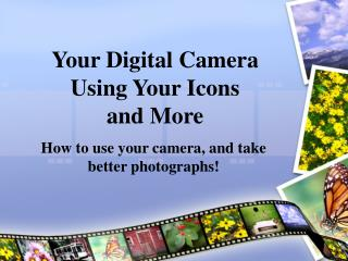 Your Digital Camera - Part 2