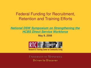 Federal Funding for Recruitment, Retention and Training Efforts