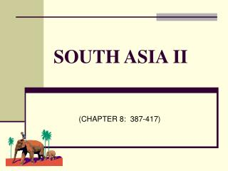 SOUTH ASIA II