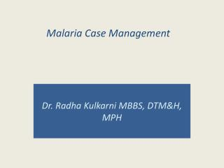 Malaria Case Management
