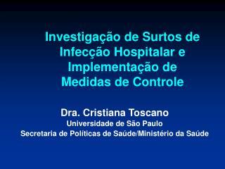 Investiga  o de Surtos de Infec  o Hospitalar e Implementa  o de  Medidas de Controle