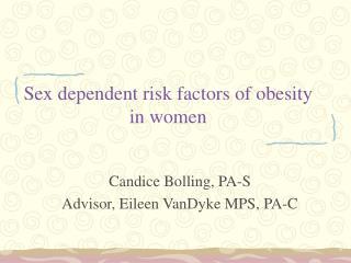 Sex dependent risk factors of obesity in women