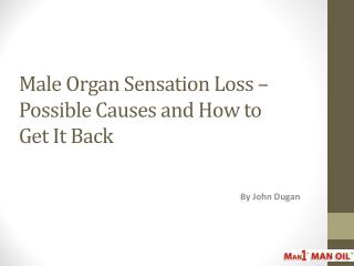 Male Organ Sensation Loss – Possible Causes