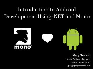 Introduction to Android Development Using .NET and Mono
