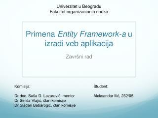 Primena Entity Framework-a  u  izradi veb aplikacija