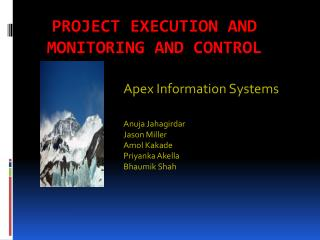 Project Execution and Monitoring and Control
