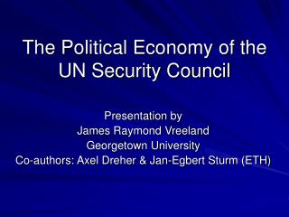 The Political Economy of the UN Security Council