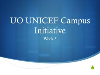 UO UNICEF Campus Initiative