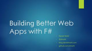Building  Better Web Apps with F#
