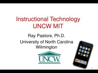 Instructional  Technology  UNCW MIT