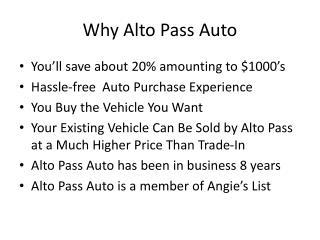 Why Alto Pass Auto