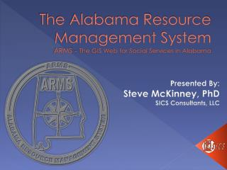 The Alabama Resource Management System   ARMS -  The GIS Web for Social Services in Alabama