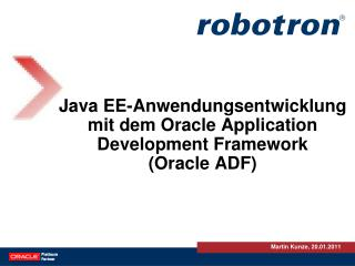 Java EE-Anwendungsentwicklung mit dem Oracle  Application  Development Framework  (Oracle ADF)