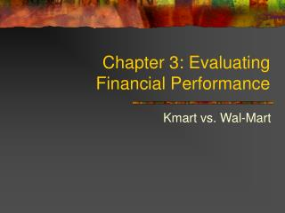 Chapter 3: Evaluating Financial Performance