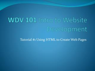 WDV 101  Intro  to Website Development