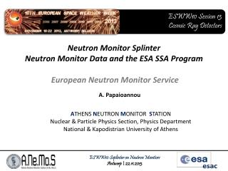 Neutron Monitor Splinter Neutron Monitor Data and the ESA SSA Program
