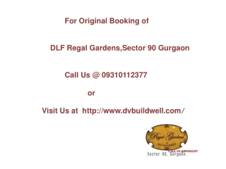 DLF Regal Gardens Sector 90 Gurgaon Call@09310112377
