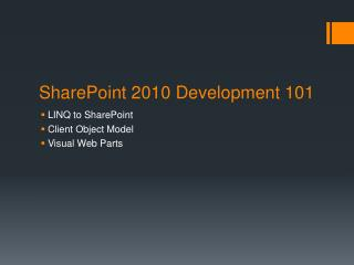 SharePoint 2010 Development  101