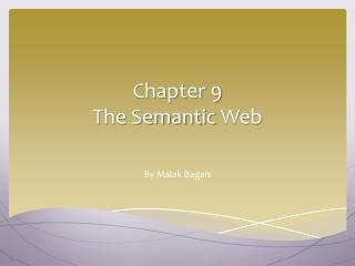 Chapter  9 The Semantic  Web