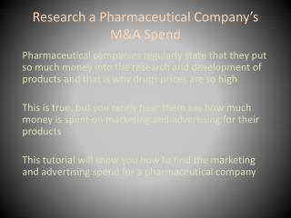 Research a Pharmaceutical Company's M&A Spend