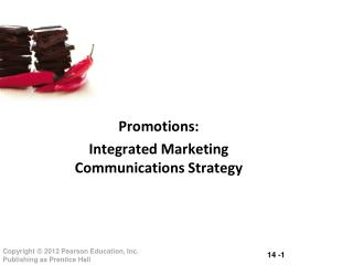 Promotions: Integrated Marketing Communications Strategy