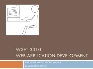 Wxet  3310 WEB APPLICATION DEVELOPMENT